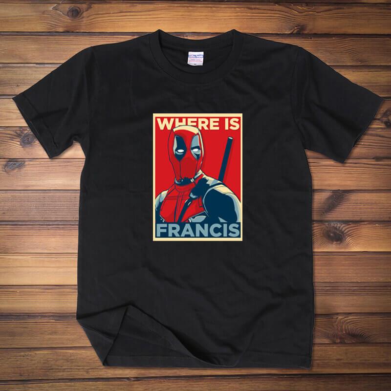 Deadpool Where is francis Tee Shirts