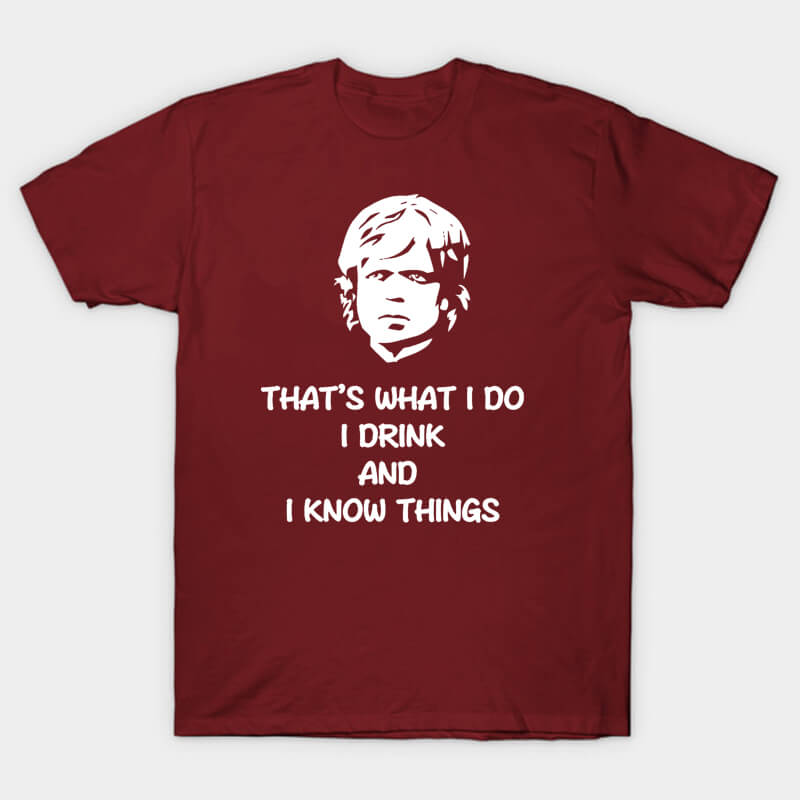 Game of Thrones Tyrion T-shirt That's What I Do Tee